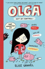 Book cover of OLGA OUT OF CONTROL