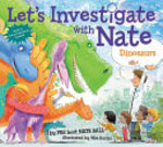 Book cover of LET'S INVESTIGATE WITH NATE 03 DINOSAURS