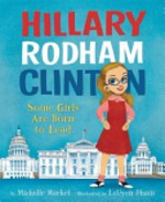 Book cover of HILLARY R CLINTON SOME GIRLS ARE BORN TO