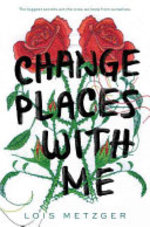 Book cover of CHANGE PLACES WITH ME