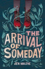 Book cover of ARRIVAL OF SOMEDAY