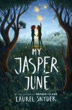 Book cover of MY JASPER JUNE