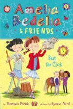 Book cover of AMELIA BEDELIA & FRIENDS 01 BEAT THE CLO