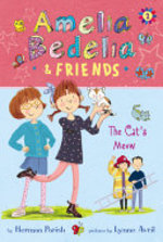 Book cover of AMELIA BEDELIA & FRIENDS 02 CAT'S MEOW