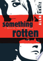 Book cover of SOMETHING ROTTEN - HORATIO WILKES MYSTER