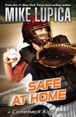 Book cover of SAFE AT HOME - COMEBACK KIDS NOVEL