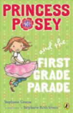 Book cover of PRINCESS POSEY 01 1ST GRADE PARADE