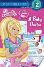 Book cover of BARBIE I CAN BE A BABY DOCTOR