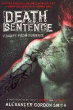 Book cover of ESCAPE FROM FURNACE 03 DEATH SENTENCE