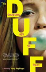 Book cover of DUFF - DESIGNATED UGLY FAT FRIEND