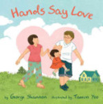 Book cover of HANDS SAY LOVE