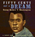 Book cover of 50 CENTS & A DREAM - YOUNG BOOKER T WASH