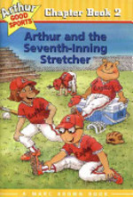 Book cover of ARTHUR & THE 7TH INNING STRETCHER