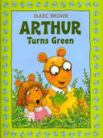 Book cover of ARTHUR TURNS GREEN