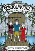 Book cover of SCHOOL OF FEAR 03 THE FINAL EXAM