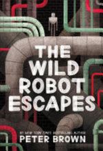 Book cover of WILD ROBOT ESCAPES