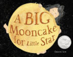 Book cover of BIG MOONCAKE FOR LITTLE STAR