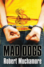 Book cover of CHERUB 08 MAD DOGS