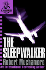 Book cover of CHERUB 09 THE SLEEPWALKER