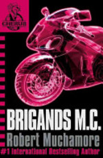 Book cover of CHERUB 11 BRIGANDS M C