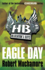 Book cover of HENDERSON'S BOYS 02 EAGLE DAY