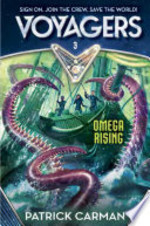 Book cover of VOYAGERS 03 OMEGA RISING