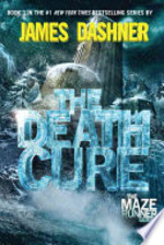 Book cover of MAZE RUNNER 03 DEATH CURE