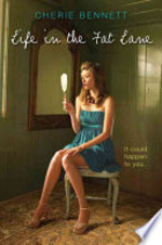 Book cover of LIFE IN THE FAT LANE