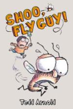 Book cover of FLY GUY 03 SHOO FLY GUYY
