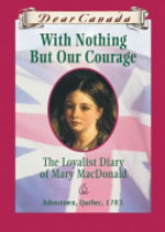 Book cover of DC - WITH NOTHING BUT OUR COURAGE