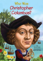Book cover of WHO WAS CHRISTOPHER COLUMBUS