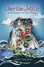 Book cover of GERTIE MILK & THE KEEPER OF LOST THINGS