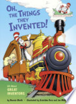 Book cover of OH THE THE THINGS THEY INVENTED