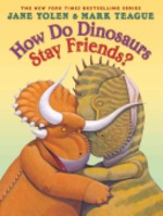 Book cover of HOW DO DINOSAURS STAY FRIENDS