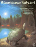 Book cover of 13 MOONS ON A TURTLE'S BACK