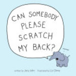 Book cover of CAN SOMEBODY PLEASE SCRATCH MY BACK