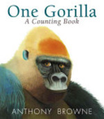 Book cover of 1 GORILLA A COUNTING BOOK