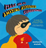 Book cover of ISAAC & HIS AMAZING ASPERGER SUPERPOWERS