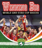 Book cover of WINNING BIG WORLD &EURO CUP SOCCER