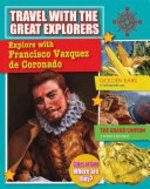 Book cover of EXPLORE WITH FRANCISCO VAZQUEZ DE CORONA