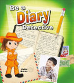 Book cover of BE A DIARY DETECTIVE