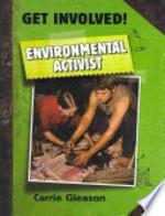 Book cover of ENVIRONMENTAL ACTIVIST