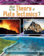Book cover of WHAT IS THE THEORY OF PLATE TECTONICS