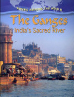 Book cover of GANGES - INDIA'S SACRED RIVER