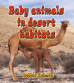 Book cover of BABY ANIMALS IN DESERT HABITATS