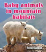 Book cover of BABY ANIMALS IN MOUNTAIN HABITATS