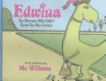 Book cover of EDWINA THE DINOSAUR WHO DIDN'T KNOW