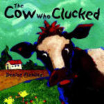 Book cover of COW WHO CLUCKED