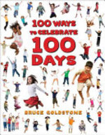 Book cover of 100 WAYS TO CELEBRATE 100 DAYS