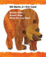 Book cover of BROWN BEAR BROWN BEAR WHAT DO YOU SEE